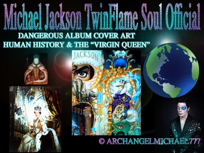 Michael Jackson´s DANGEROUS Album Cover Art Message on Humanity & The Virgin Queen © Michael Jackson TwinFlame Soul Official
