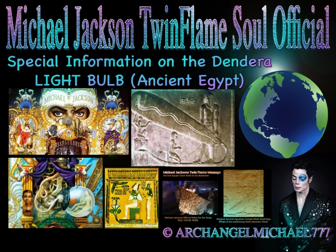 Michael Jackson: About the Dendera Light Bulb- Ancient Egyptian Secret Mystery Teachings © Michael Jackson TwinFlame Soul Official