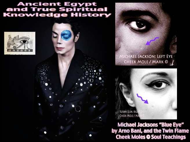 THE TWINFLAME SOUL MIRROR IMAGE MARKED BY NATURAL CHEEK MOLES © Biological Property Susan Elsa & Michael Jackson