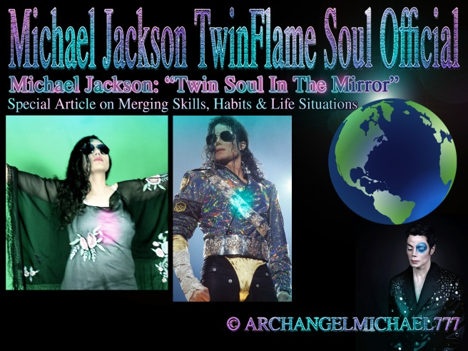 Michael Jackson Twin Soul In The Mirror PART 2 Special Twin Flame Merging Article © Michael Jackson TwinFlame Soul Official
