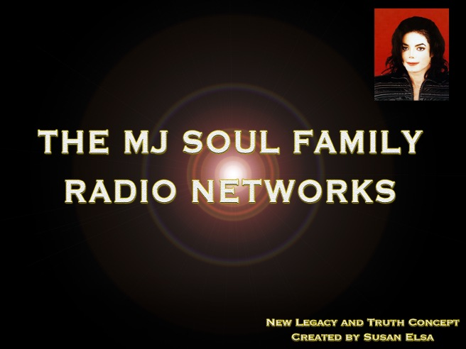 MJ Soul Family Radio Networks © Conceived by Susan Elsa