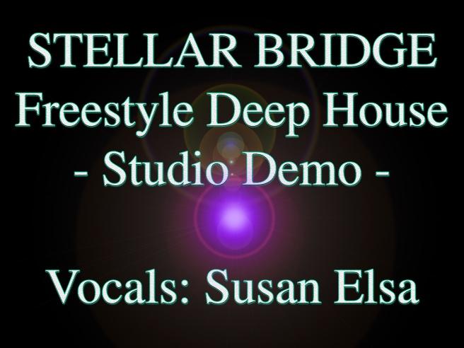 The Stellar Bridge- Deep House Groove DEMO Song © Susan Elsa & DJ Minus 8 (Insights Demo)