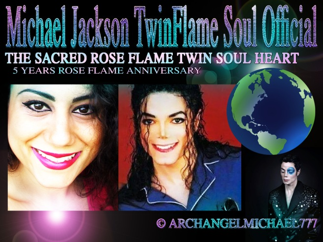 The Sacred Rose Flame Twin Soul Heart - 5 Year Anniversary Celebration Special Article and More © Michael Jackson Twin Flame Soul Official