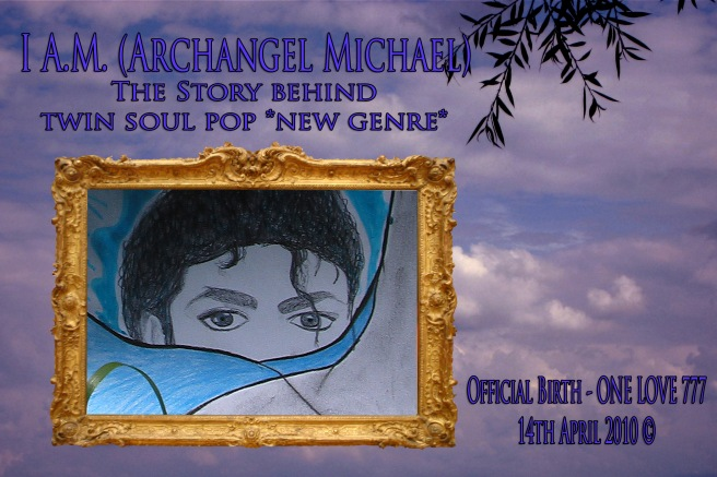 I A.M. - Archangel Michael Jackson and Twin Flame Releases in Art- The Original Story © Michael Jackson TwinFlame Soul Official