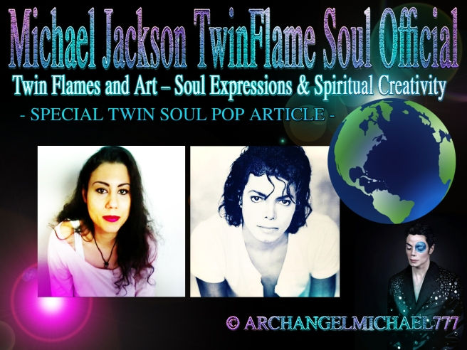 Twin Flames & Art: About The Language of the Soul & Artistic Expressions © Michael Jackson TwinFlame Soul Official