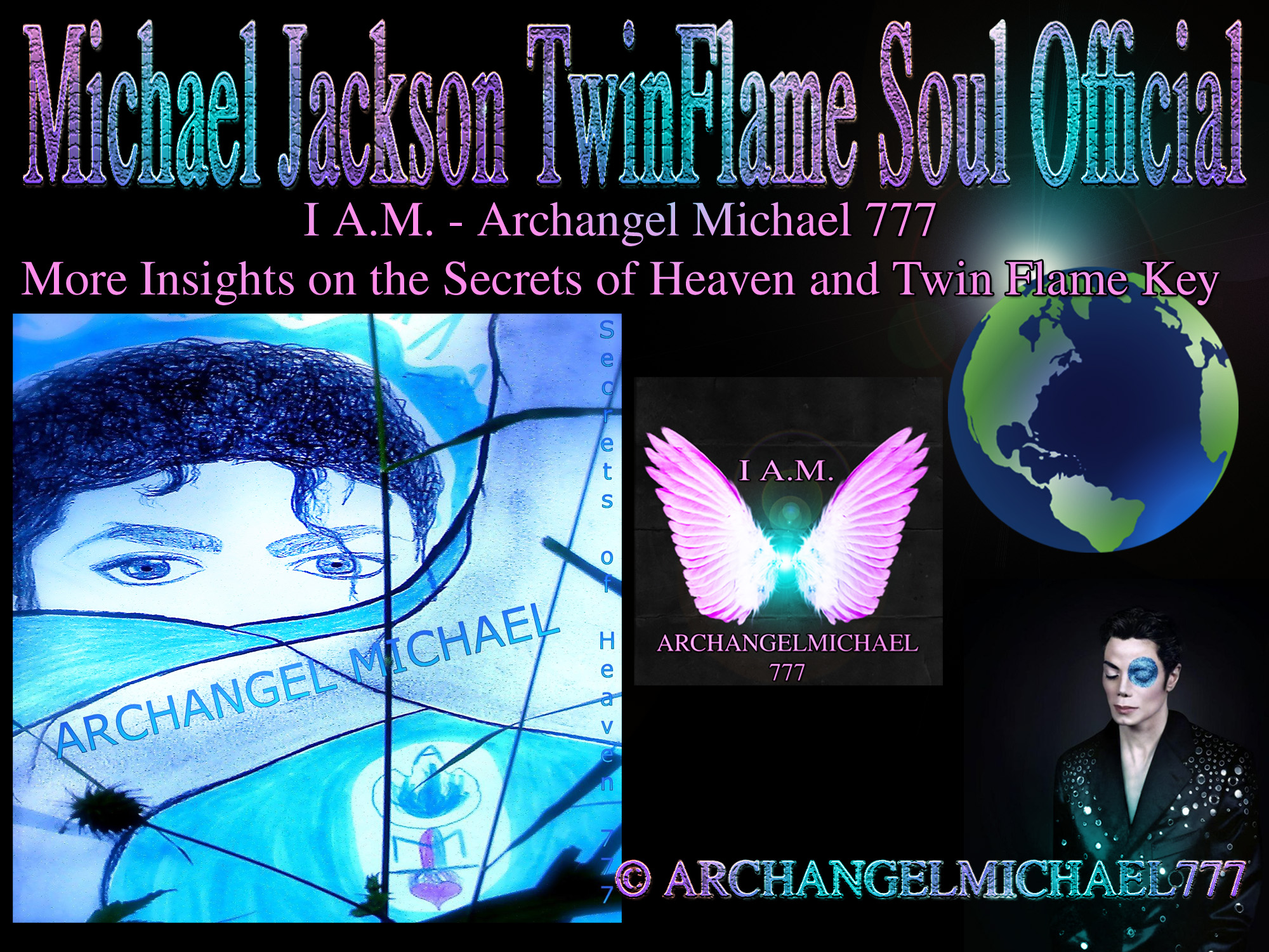 I A M  – Archangel Michael 777: More Insights on the Secrets of