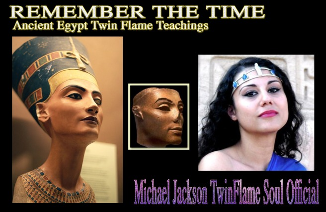Remember the Time- Nefertiti Susan Elsa © Michael Jackson TwinFlame Soul Official