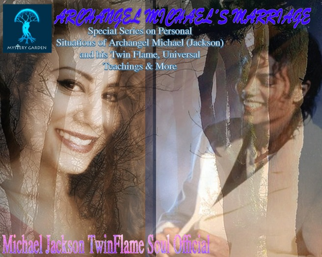 Archangel Michael´s Marriage Series: Love Advice, the Moon Cycles & Sun Power for Relationships © Michael Jackson TwinFlame Soul Official