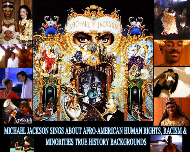 Michael Jacksons DANGEROUS ALBUM- About Minority Rights- Racism and True History Afro-American Studies © Michael Jackson TwinFlame Soul Official