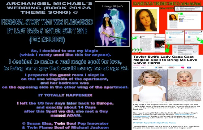 Lady Gaga Plagiates of my Book and Personal Life Stories- Susan Elsa Archangel Michaels Wedding Twin Soul Story © Copyright Author Rights Notice-