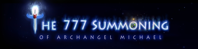 OFFICIAL LOGO © 777 SUMMONING OF ARCHANGEL MICHAEL POP PROJECT © MYSTERY GARDEN PRODUCTIONS 2012