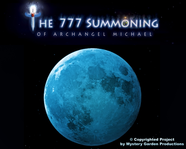 THE 777 SUMMONING BLUE MOON CALL PROJECT © MYSTERY GARDEN PRODUCTIONS -MICHAEL JACKSON TWINFLAME SOUL OFFICIAL SUSAN ELSA