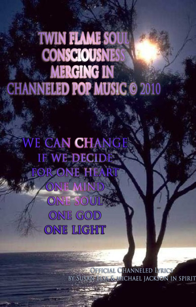 One Love Consciousness Merging Live Unedited by Susan Elsa April 2010 © Michael Jackson TwinFlame Soul Official