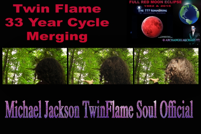 Twin Flame 33 Year Cycle Merging © Michael Jackson TwinFlame Soul Official