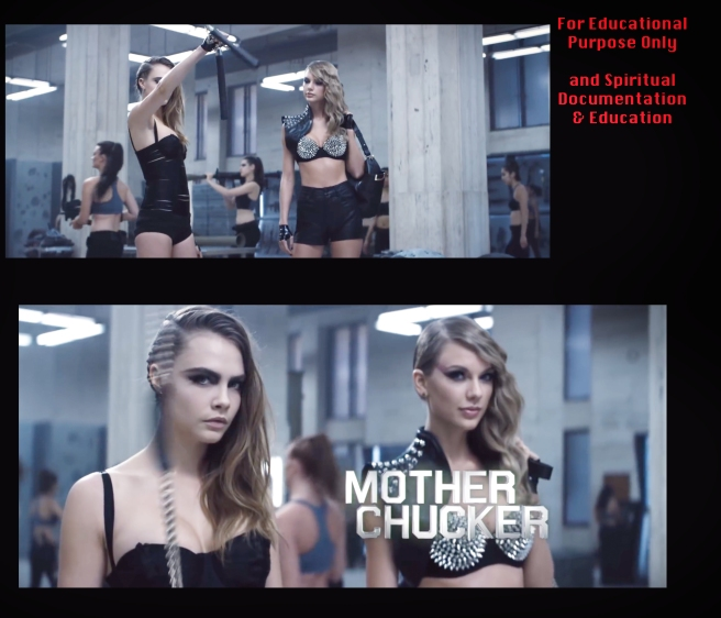 Taylor Swift Cara Delevigne MOTHER CHUCKER from BAD BLOOD
