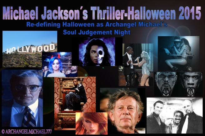 THRILLER HALLOWEEN 2015- Judging the Soul of Hollywood *Special Spiritual Article by Michael Jackson and Twin Flame Soul* © ArchangelMichael777