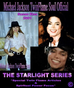 Starlight Series Past Present Future Michael jackson Susan Elsa Merging and Famous Appearance Changes © Michael Jackson TwinFlame Soul Official