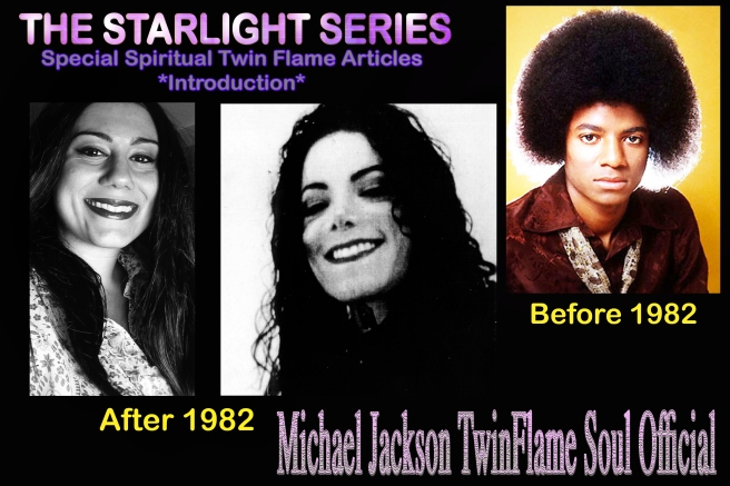 Starlight Series Twin Flame- Michael Jackson channeled Susan Elsa the whole Time after 1982 © Michael Jackson TwinFlame Soul Official