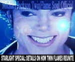 STARLIGHT SPECIAL: DETAILS ON HOW TWIN FLAMES REUNITE © Michael Jackson TwinFlame Soul Official