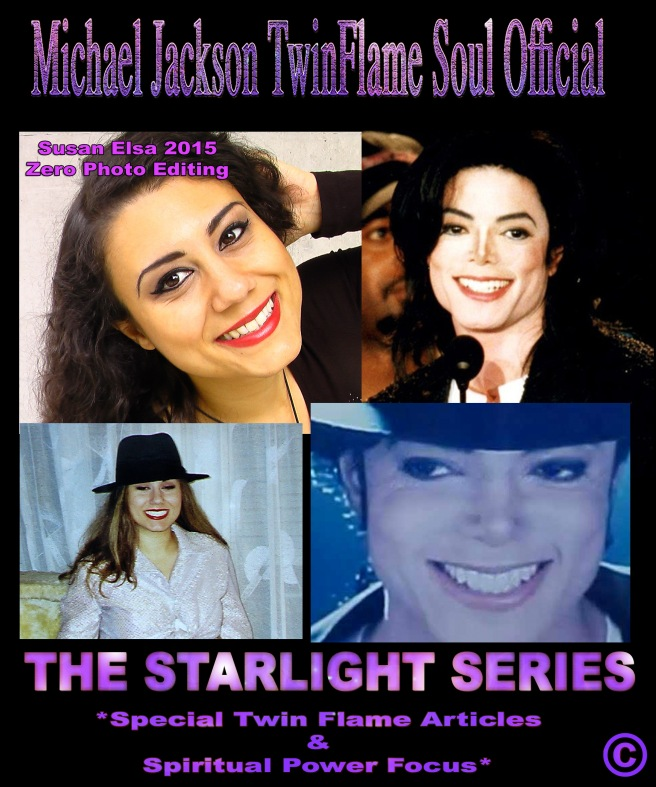 Starlight Twin Flame Power Michael Jackson and Susan Elsa Past and Now into the Future © Michael Jackson TwinFlame Soul Official