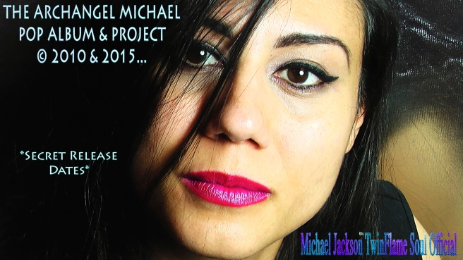 The Archangel Michael Pop Album and Project Original- Michael Jackson and TwinFlame Soul Official Susan Elsa © ARCHANGELMICHAEL777