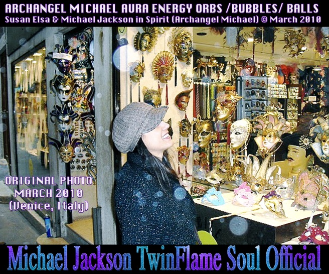 Archangel Michael Aura Orbs Energy Balls-Bubbles Photo March 2010 with Explanations and Dates © Michael Jackson TwinFlame Soul Official Susan Elsa