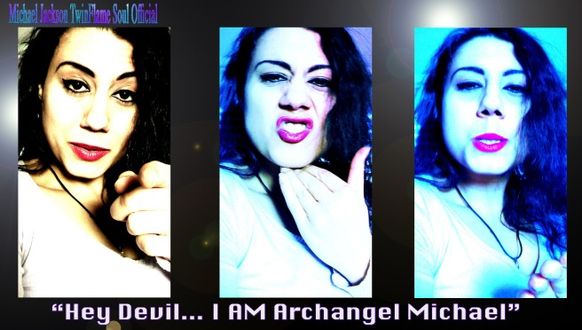 Message to the Devil from Archangel Michael- I AM Archangel Michael © Michael Jackson TwinFlame Soul Official