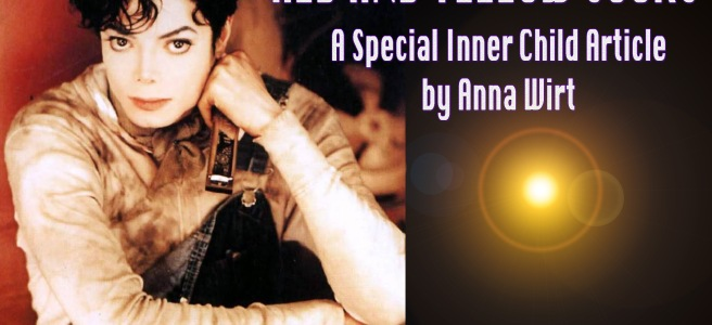 RED AND YELLOW SOCKS- A Special Michael Jackson Inner Child Article by Anna Wirt -Spiritual Movement -ArchangelMichael777 Blog