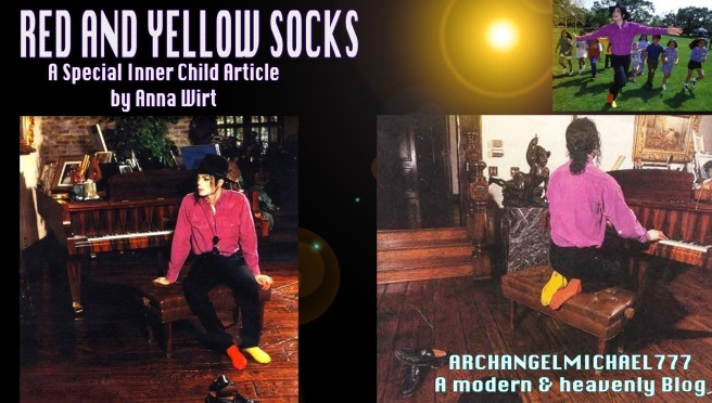 RED AND YELLOW SOCKS- MICHAEL JACKSON INNER CHILD ARTICLE BY ANNA WIRT © ARCHANGELMICHAEL777- A modern and heavenly Blog