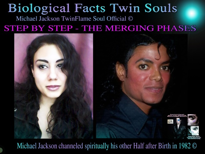 STEP BY STEP THE TWIN FLAME MERGING PHASES DOCUMENTED- Michael Jackson TwinFlame Soul Official Project © ArchangelMichael777- A modern & heavenly Blog