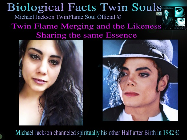 Twin Flame Merging and the Likeness- Sharing the same Essence and Susan Elsa Personal Information and Biological Natural Likeness © Michael Jackson TwinFlame Soul Official