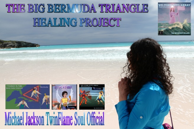 THE BERMUDA TRIANGLE PROJECT BY ARCHANGEL MICHAEL JACKSON AND SUSAN ELSA © Michael Jackson TwinFlame Soul Official