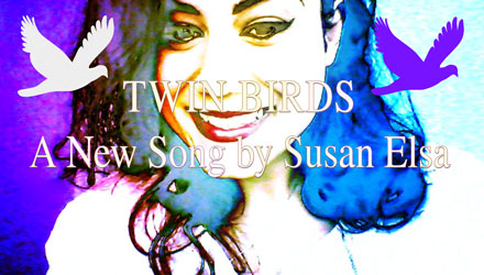 TWIN BIRDS - A New Song by Susan Elsa *Special Insights into Archangel Michael´s Pop Album Productions feat. Bermuda* - ARTICLE- © Michael Jackson TwinFlame Soul Official