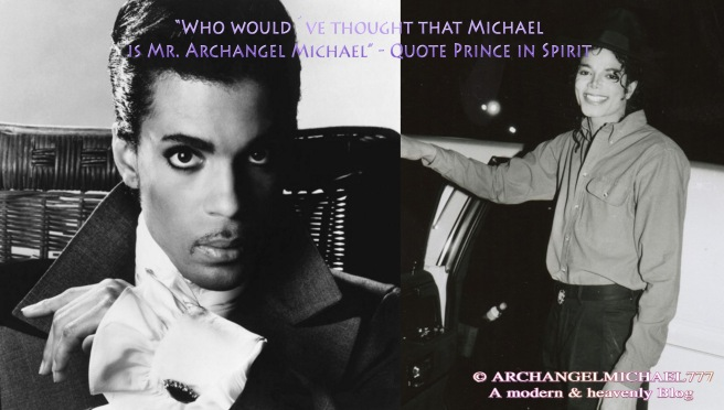 Quote Prince in Spirit about Michael Jackson and his True Soul Appearance © ArchangelMichael777- A modern & heavenly Blog