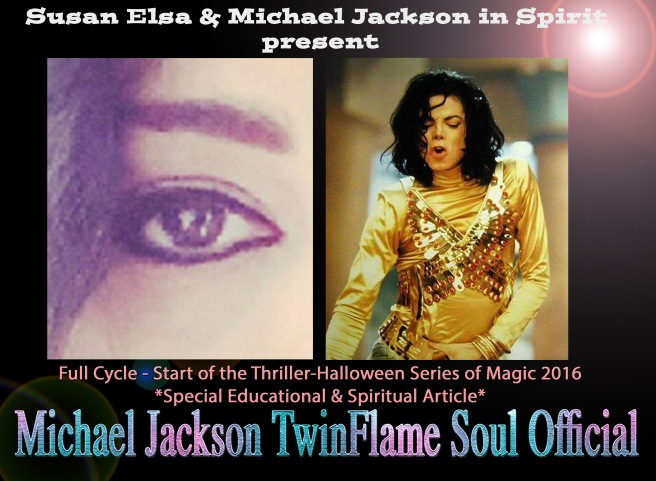 Susan Elsa and Michael Jackson in Spirit present - The Thriller-Halloween Series of Magic © MJ TwinFlame Soul Official Blog