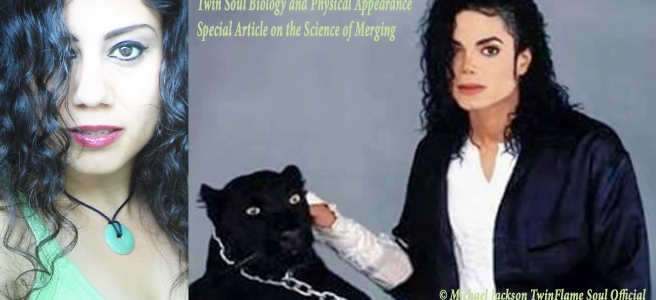 About the Science behind Twin Soul Merging and Appearance Resemblance *Special Article* © Susan Elsa - Michael Jackson TwinFlame Soul Official