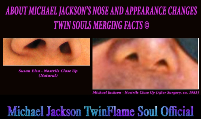 Michael Jackson Nose and Appearance Changes Spiritual Facts Behind - TWIN SOULS MERGING TRUTH © Susan Elsa - Michael Jackson TwinFlame Soul Official