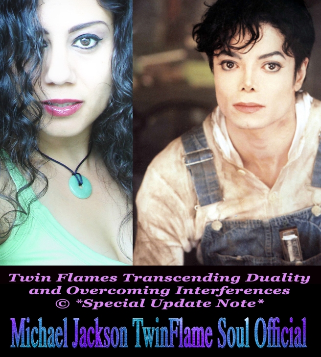 Twin Flames Transcending Duality and Overcoming Interferences *Special Update & Reflections Note* © Susan Elsa - Michael Jackson TwinFlame Soul Official