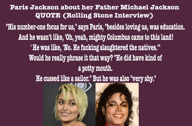 Funny Honest Quote Paris Jackson about Father Michael Jacksons Private Way of Talking and Focus on Education and True History -Rolling Stone Magazine Interview - ARCHANGELMICHAEL777 BLOG-