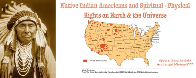 About the Native Indian Americans and Spiritual - Physical Rights on Earth & the Universe © Susan Elsa - Michael Jackson TwinFlame Soul Official