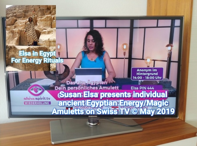 Elsa Individual Ancient Egyptian Energy Magic Amulets charged in Egypt (Pyramids) Swiss TV Show Original Product 2019 © Susan Elsa - Mystery Garden Productions Property 2010-2019