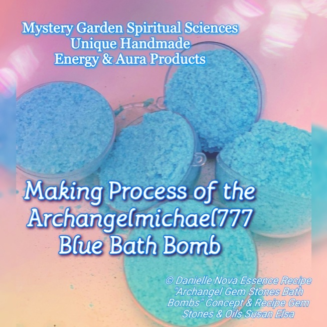 Mystery Garden Unique Handmade Energy Aura Products - ARCHANGEL BATH BOMBS SPIRITUAL ALCHEMY WITH GEM STONES AND OILS © Property of Mystery Garden Productions