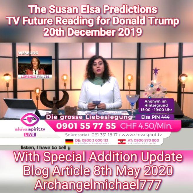 The Susan Elsa Predictions - Donald Trump Live TV Future Reading 20 December 2019 © Susan Elsa - Michael Jackson TwinFlame Soul Official - ArchangelMichael777